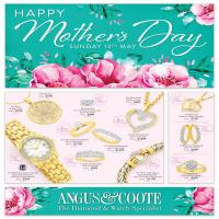 Angus And Coote Catalogue Mothers Day 16 Apr - 13 May 2018